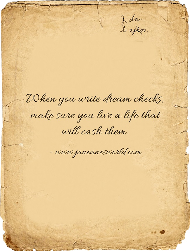 Live The Dream and Take Action Now to Make Things Happen