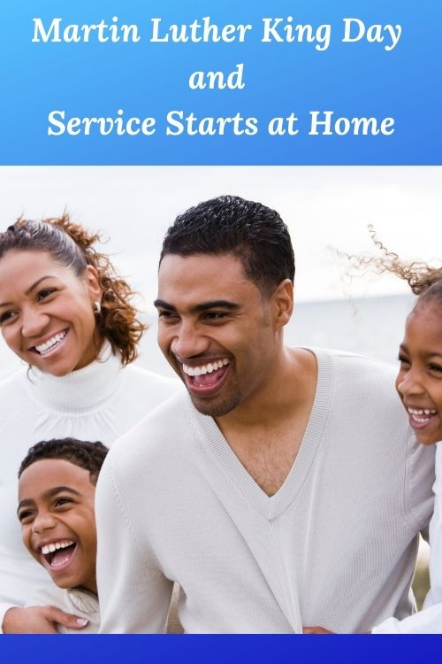 africn american family and the words Martin Luther King Day and Service Starts at Home