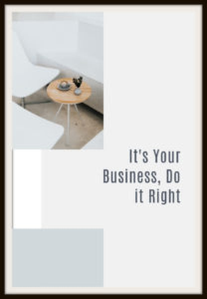It's It's Your Business, Do it RightYour Business, Do it Right