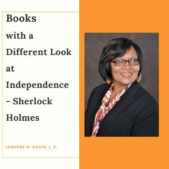 Books with a Different Look at Independence Sherlock Holmes