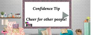drawing of room with a white board containing the words Confidence Tip cheer for other people