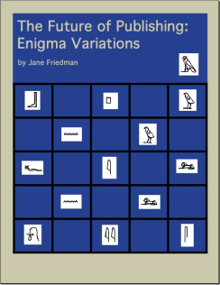 The Future of Publishing: Enigma Variations