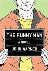 The Funny Man by John Warner