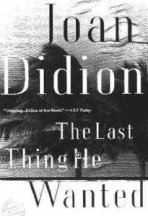 The Last Thing H Wanted by Joan Didion paper