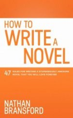 How To Write a Novel by Nathan Bransford