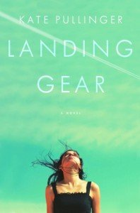 Landing Gear by Kate Pullinger