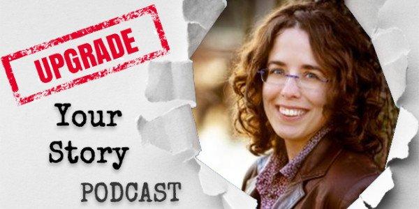 Jane Friedman Upgrade Your Story