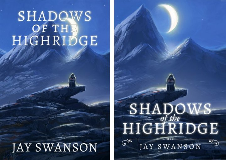 Front cover designs for Shadows of the Highridge.