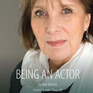 Being an Actor by Jane Merrtow