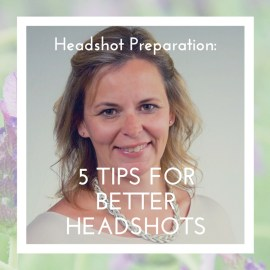 5 Tips for Better Headshots