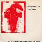 Whole Lotta Love / Slow Diver Back