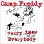 Camp Freddy Merry Xmax Everybody