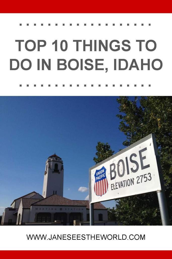 ten things to do in Boise Idaho travel