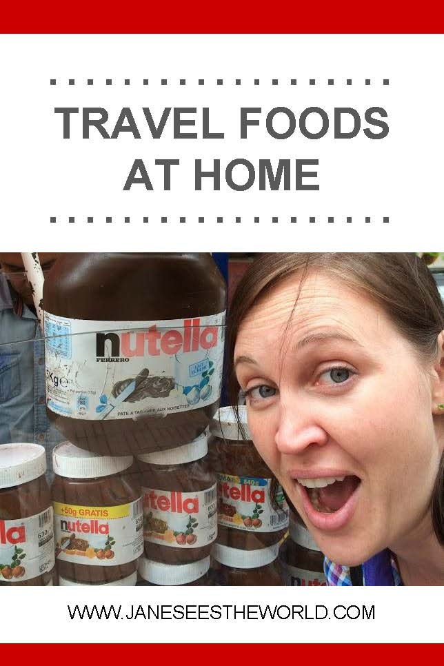 travel foods at home vacation recipes nutella