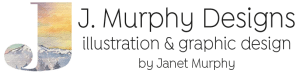J. Murphy Designs Illustration & Graphic Design by Janet Murphy