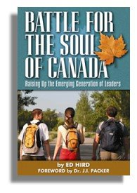 Battle for the Soul of Canada, by Ed Hird