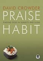 Praise Habit, by David Crowder