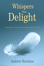 Whispers that Delight, by Andrew Hawkins