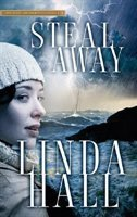 Steal Away, by Linda Hall