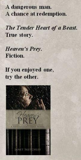 A dangerous man. A chance at redemption. Heaven's Prey.