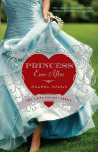 cover art: Princess Ever After, by Rachel Hauck