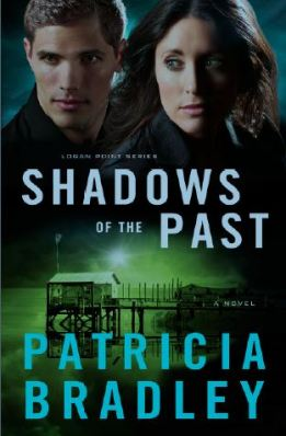 Shadows of the Past, by Patricia Bradley