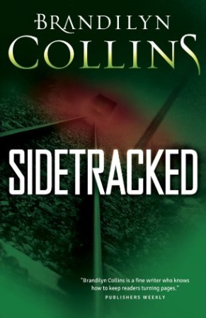Sidetracked, by Brandilyn Collins