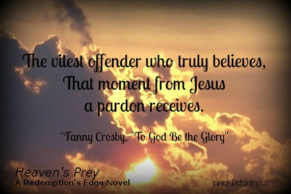 """Quote from """"To God Be the Glory"""" -- The vilest offender who truly believes..."""