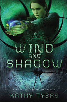Wind and Shadow, by Kathy Tyers