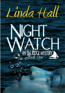 Night Watch, by Linda Hall