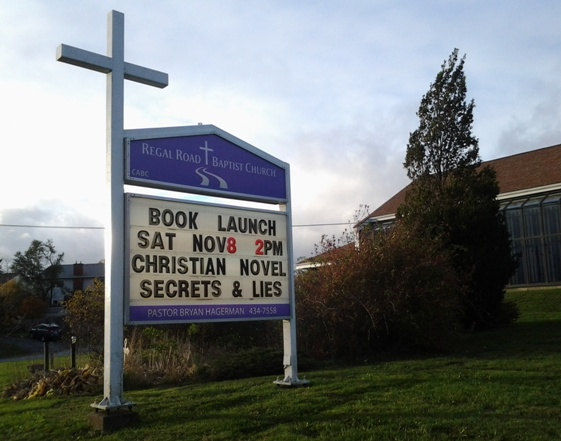 Secrets & Lies Book Launch 2pm, Nov. 3, 2014 at Regal Road Baptist Church, Dartmouth, NS, Canada