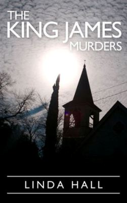 The King James Murders, by Linda Hall