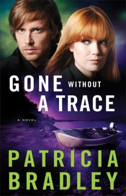 Gone Without a Trace, by Patricia Bradley