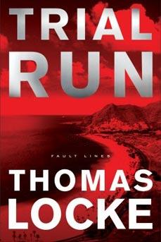 Trial Run, by Thomas Locke