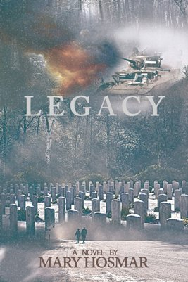Legacy, by Mary Hosmar