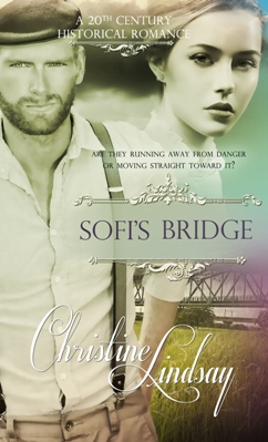 Sofi's Bridge, by Christine Lindsay