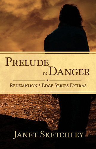 Prelude to Danger: Redemption's Edge Series Extras | #Christianfiction #Bonusfeatures #suspense