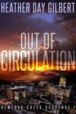 Out of Circulation, by Heather Day Gilbert
