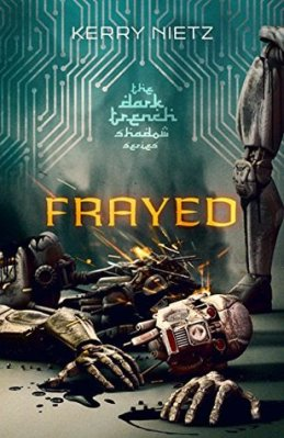 Frayed, by Kerry Nietz
