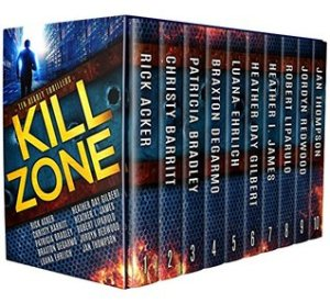 Kill Zone: 10 Deadly Thrillers | Christian fiction, thrillers, romantic suspense, novellas, box set