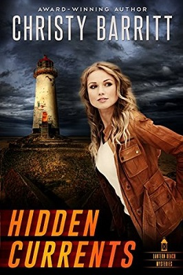 Hidden Currents, by Christy Barritt | Lantern Beach mysteries book 1 #cleanreads