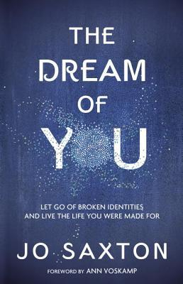 The Dream of You, by Jo Saxton
