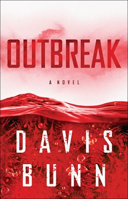 Outbreak, a novel by Davis Bunn