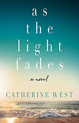 Bookk cover: As the Light Fades, a novel by Catherine West