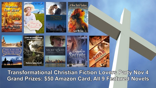 Transformational Christian Fiction Lovers Party Nov 4/19 Grand Prizes: $50 Amazon Card, All 9 Featured Novels