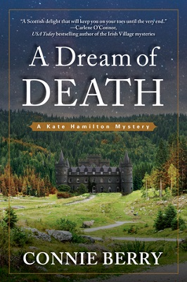 A Dream of Death, by Connie Berry | A Kate Hamilton Mystery