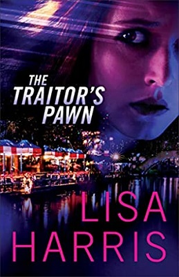 The Traitor's Pawn, by Lisa Harris | #romanticsuspense #Christianfiction