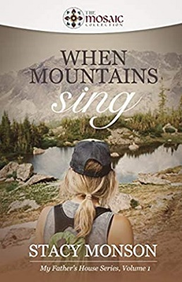Wen Mountains Sing, by Stacy Monson