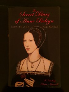 A Self-Centered Book Review of The Secret Diary of Anne Boleyn.