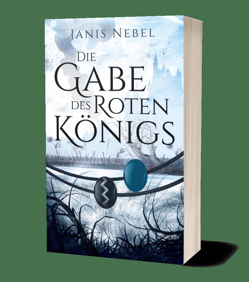 Die Gabe des Roten Königs von Janis Nebel